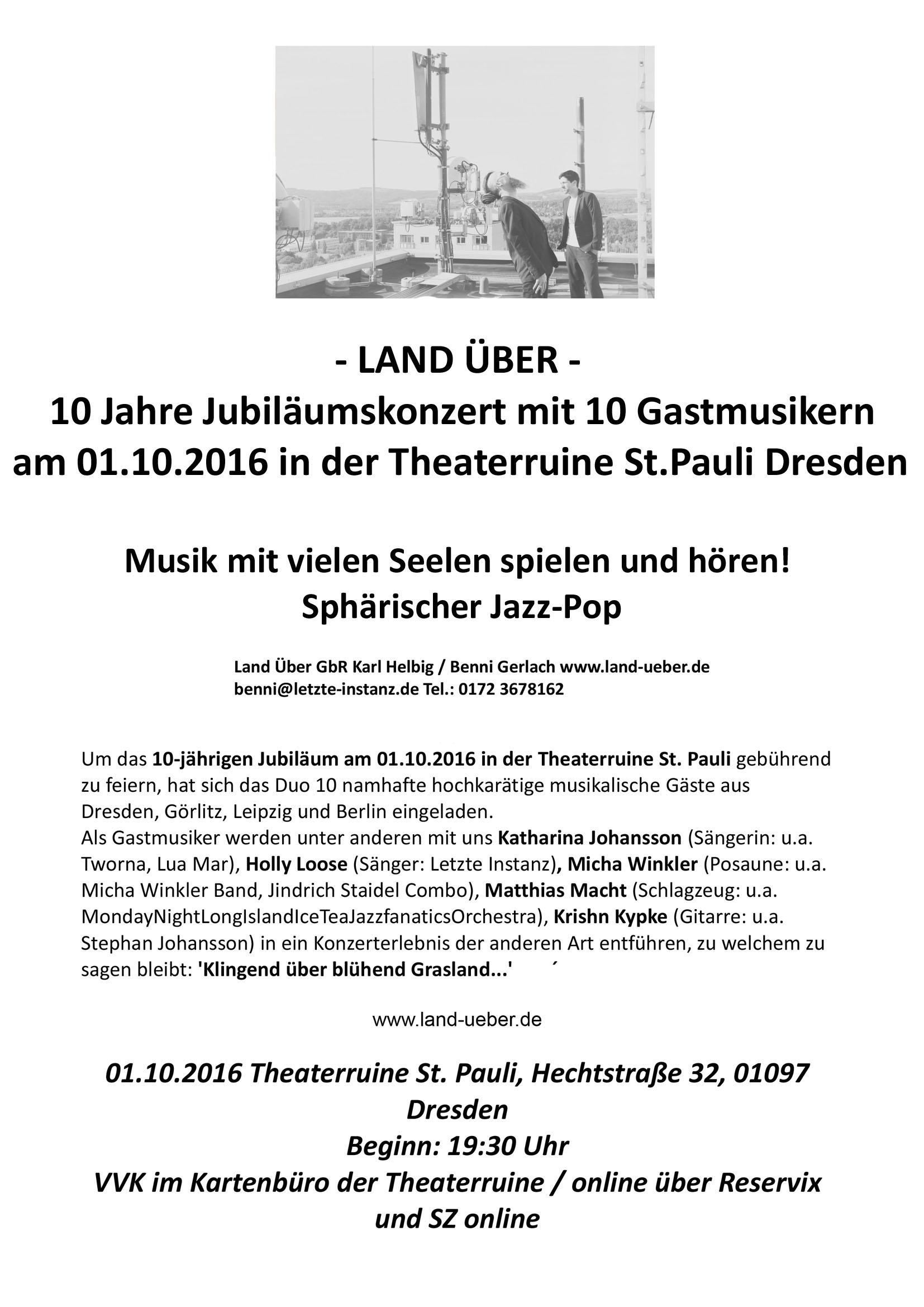 10 Jahre Jubiläumskonzert Land Über @ St. Pauli- Ruine Dresden
